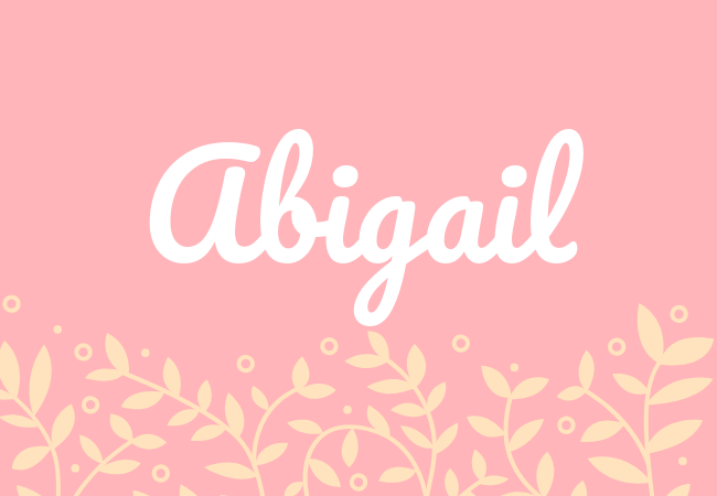 Most popular baby girl names Abigail