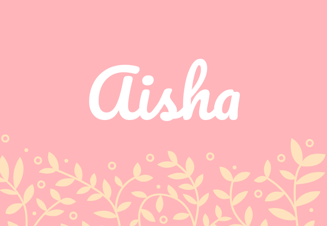 Most popular baby girl names Aisha
