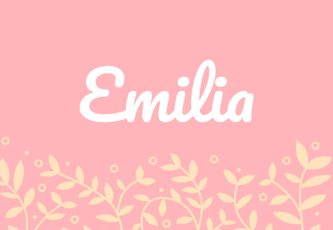 Most popular baby girl names Emilia