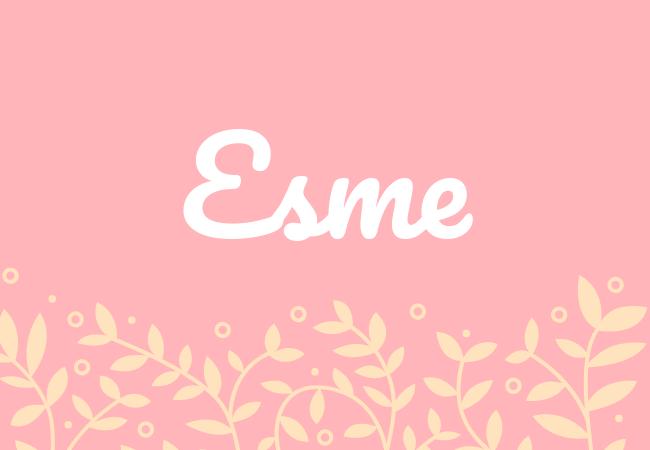 Most popular baby girl names Esme
