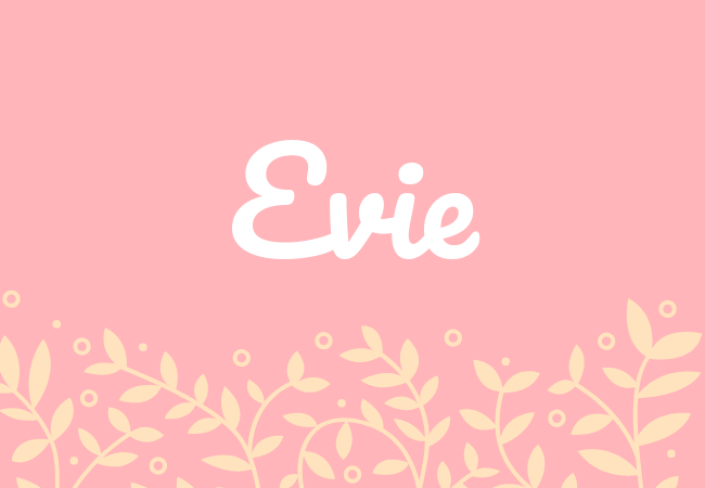 Evie most popular baby girl names