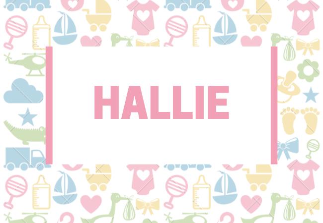 Hallie baby girl name babynames.co.uk
