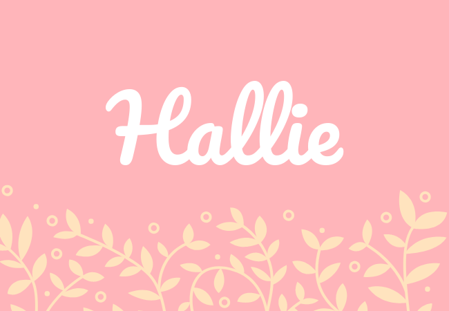 Most popular baby girl names Hallie
