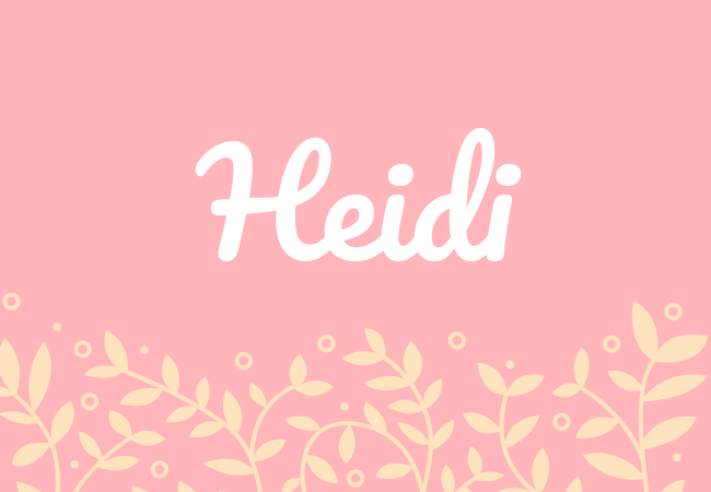 Most popular baby girl names Heidi