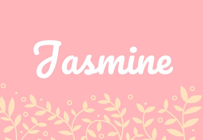 Most popular baby girl names Jasmine