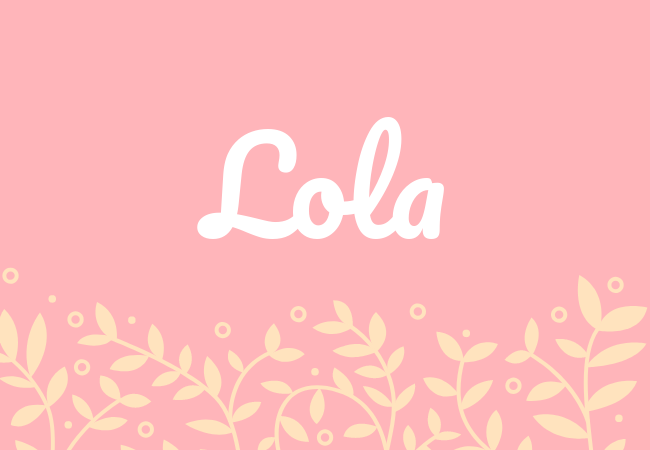 Most popular baby girl names Lola