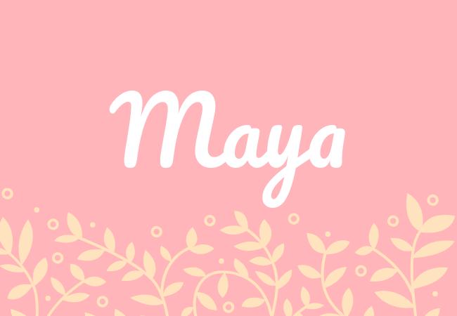 Most popular baby girl names Maya