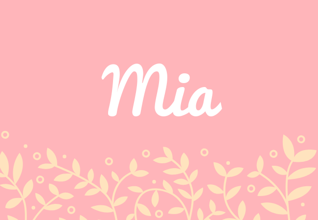 Mia most popular baby girl names