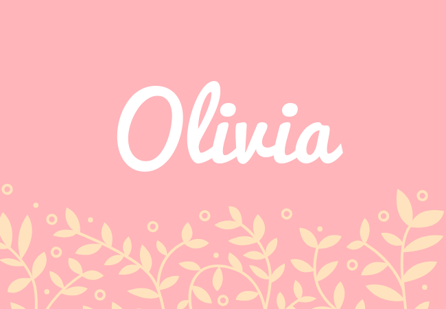 Olivia most popular baby girl names