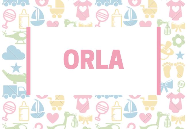 Orla baby girl name babynames.co.uk