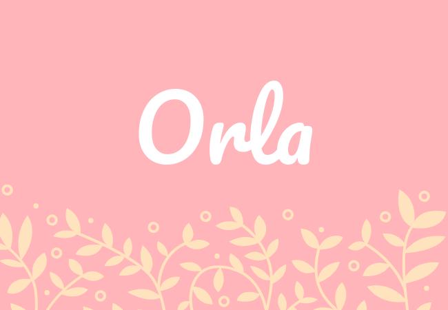 Most popular baby girl names Orla