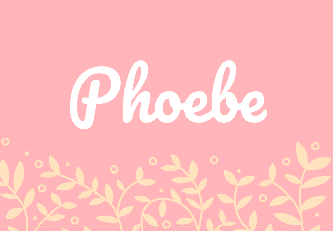 Phoebe most popular baby girl names