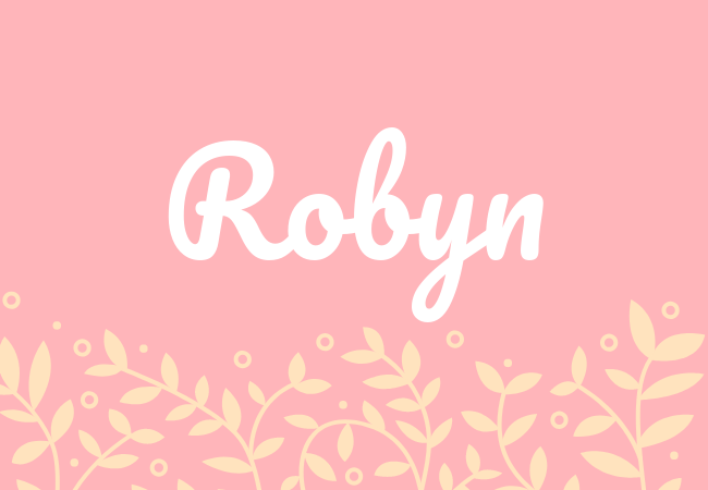 Most popular baby girl names Robyn